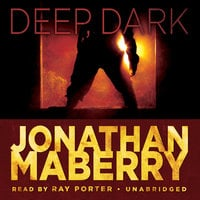 Deep, Dark - Jonathan Maberry
