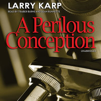 A Perilous Conception - Larry Karp