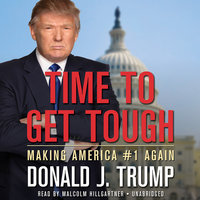 Time to Get Tough - Donald J. Trump