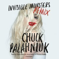 Invisible Monsters Remix - Chuck Palahniuk