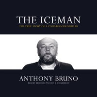The Iceman - Anthony Bruno