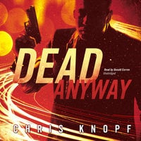 Dead Anyway - Chris Knopf