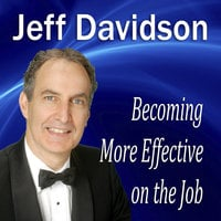 Becoming More Effective on the Job - Made for Success