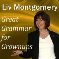 Great Grammar for Grownups - Liv Montgomery