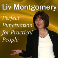 Perfect Punctuation for Practical People - Liv Montgomery