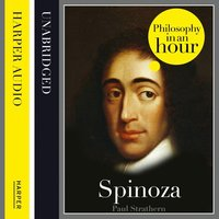 Spinoza: Philosophy in an Hour - Paul Strathern