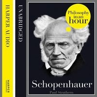 Schopenhauer: Philosophy in an Hour - Paul Strathern