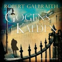Gøgens kalden - Robert Galbraith