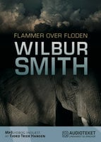 Flammer over floden - Wilbur Smith