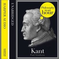 Kant: Philosophy in an Hour - Paul Strathern