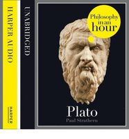 Plato: Philosophy in an Hour - Paul Strathern