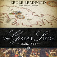 The Great Siege - Ernle Bradford