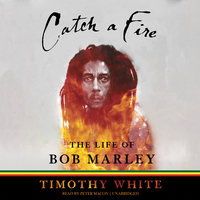 Catch a Fire - Timothy White