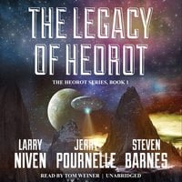 The Legacy of Heorot - Larry Niven, Jerry Pournelle, Steven Barnes