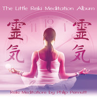 The Little Reiki Meditation - Philip Permutt