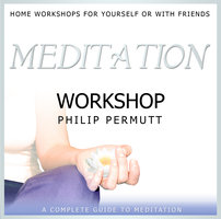 Meditation Workshop - Philip Permutt