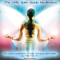 The Little Spirit Guide Meditation - Philip Permutt