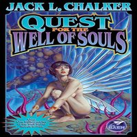 Quest for the Well of Souls - Jack L. Chalker