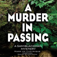 A Murder in Passing - Mark de Castrique