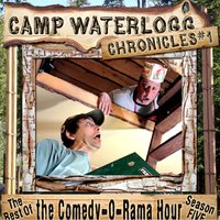 The Camp Waterlogg Chronicles 1 - Lorie Kellogg,Joe Bevilacqua,Pedro Pablo Sacristán