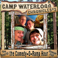 The Camp Waterlogg Chronicles 2 - Lorie Kellogg,Joe Bevilacqua,Pedro Pablo Sacristán