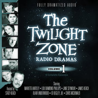 The Twilight Zone Radio Dramas, Vol. 1 - Various Authors