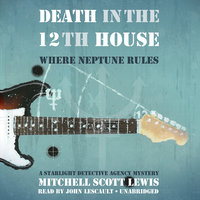Death in the 12th House - Mitchell Scott Lewis