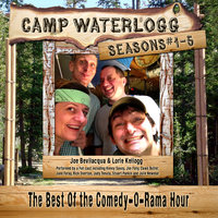 Camp Waterlogg Chronicles, Seasons 1-5 - Lorie Kellogg,Joe Bevilacqua,Pedro Pablo Sacristán