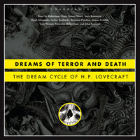 Dreams of Terror and Death - H.P. Lovecraft