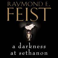 A Darkness at Sethanon - Raymond E. Feist