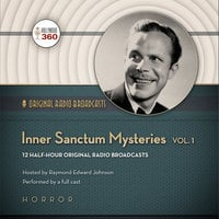 Inner Sanctum Mysteries, Vol. 1 - Hollywood 360,CBS Radio