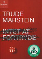 Intet at fortryde - Trude Marstein