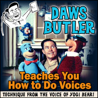 Daws Butler Teaches You How to Do Voices - Daws Butler