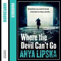 Where the Devil Can't Go - Anya Lipska
