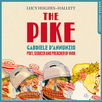 The Pike - Lucy Hughes-Hallett