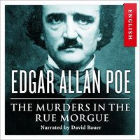 The Murders in the Rue Morgue - Edgar Allan Poe