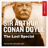 The Lost Special - Sir Arthur Conan Doyle