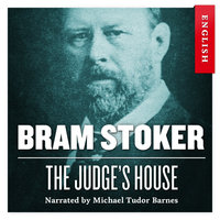 The Judge's House - Bram Stoker