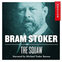 The Squaw - Bram Stoker