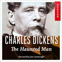 The Haunted Man - Charles Dickens
