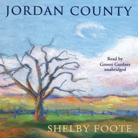 Jordan County - Shelby Foote