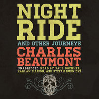 Night Ride, and Other Journeys - Charles Beaumont