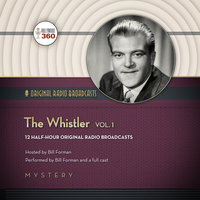 The Whistler, Vol. 1 - Hollywood 360,CBS Radio