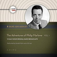 The Adventures of Philip Marlowe, Vol. 1 - Hollywood 360,CBS Radio
