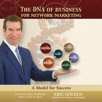The DNA of Business for Network Marketing - Eric Golden
