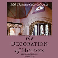 The Decoration of Houses - Edith Wharton, Ogden Codman