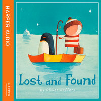 Lost and Found - Oliver Jeffers