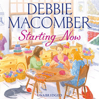 Starting Now - Debbie Macomber