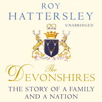 The Devonshires - Roy Hattersley
