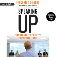 Speaking Up - Frederick Gilbert